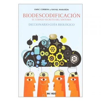 Biodescodificacion, el codigo secreto del sintoma